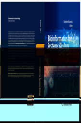 Bioinformatics for Systems Biology by Stephen Krawetz