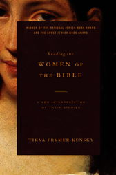 Reading the Women of the Bible by Tikva Frymer-Kensky