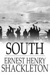South by Ernest Henry Shackleton