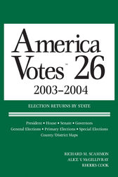 America Votes 2003-2004 by CQ Press
