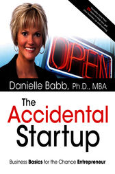 The Accidental Startup by Ph.D. Babb