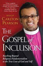 The Gospel of Inclusion by Carlton Pearson