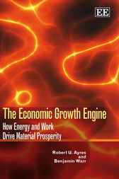 The Economic Growth Engine by R.U. Ayres