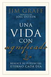 Una vida con significado by Jim Graff