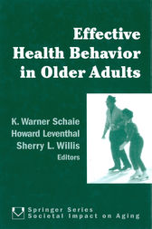 Effective Health Behavior in Older Adults by K. Warner Schaie