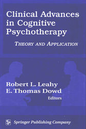 Clinical Advances in Cognitive Psychotherapy by Robert Leahy