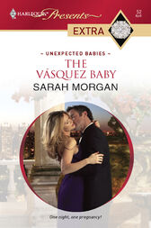 The Vasquez Baby by Sarah Morgan