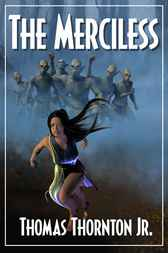 The Merciless by Thomas Thornton