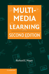 Multimedia Learning by Richard E. Mayer
