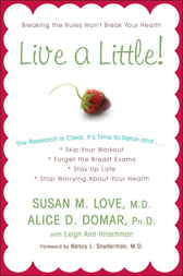Live a Little! by Susan M. Md Love