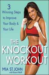 The Knockout Workout by Mia St. John
