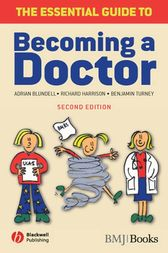 The Essential Guide to Becoming a Doctor by Adrian Blundell