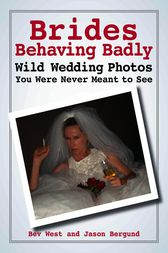 Brides Behaving Badly by Bev West