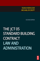 The JCT 05 Standard Building Contract