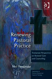 Renewing Pastoral Practice by Neil Pembroke