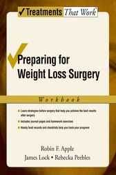 Preparing for Weight Loss Surgery by Robin F. Apple