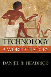 Technology: A World History by Daniel R. Headrick