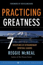 Practicing Greatness by Reggie McNeal