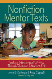 Nonfiction Mentor Texts by Lynne R. Dorfman