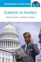 Lobbying in America: A Reference Handbook by Ronald Hrebenar