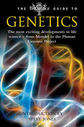 Britannica Guide to Genetics by Encyclopaedia Britannica Inc; Contable & Robinson