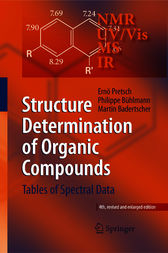 Structure Determination of Organic Compounds by Ernö Pretsch