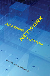 Reading Network Fiction by David Ciccoricco