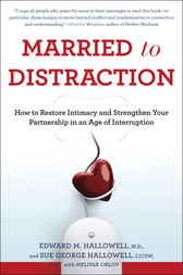 Married to Distraction by Edward M. Md Hallowell