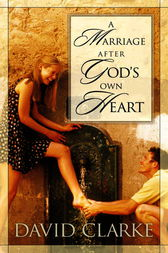 A Marriage After God's Own Heart