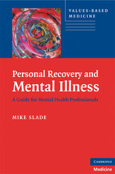 Personal Recovery and Mental Illness by Mike Slade