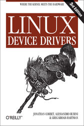 Linux Device Drivers by Jonathan Corbet