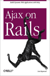Ajax on Rails by Scott Raymond