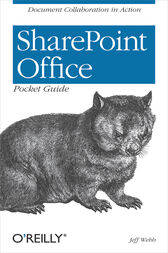 SharePoint Office Pocket Guide by Jeff Webb