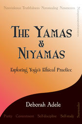 The Yamas & Niyamas by Deborah Adele