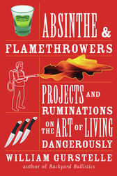 Absinthe & Flamethrowers