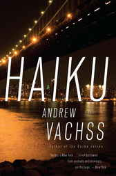 Haiku: A Novel by Andrew Vachss