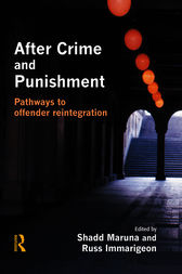 After Crime and Punishment by Shadd Maruna