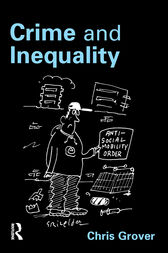 Crime and Inequality by Chris Grover