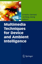 Multimedia Techniques for Device and Ambient Intelligence by unknown