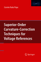 Superior-Order Curvature-Correction Techniques for Voltage References by Cosmin Radu Popa