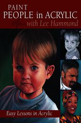 Paint People in Acrylic with Lee Hammond by Lee Hammond