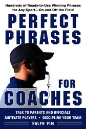Perfect Phrases for Coaches by Ralph Pim
