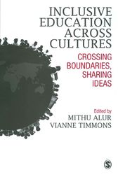 Inclusive Education across Cultures by Mithu Alur