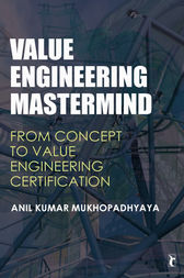 Value Engineering Mastermind by Anil Kumar Mukhopadhyaya