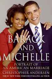 Barack and Michelle by Christopher Andersen