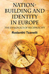 Nation-Building and Identity in Europe by Rodanthi Tzanelli