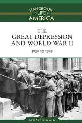 The Great Depression and World War II by Rodney P. Carlisle