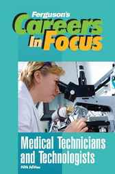 Medical Technicians and Technologists