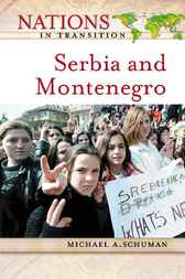 Serbia and Montenegro by Michael A. Schuman