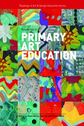 Readings in Primary Art Education by Steve Herne